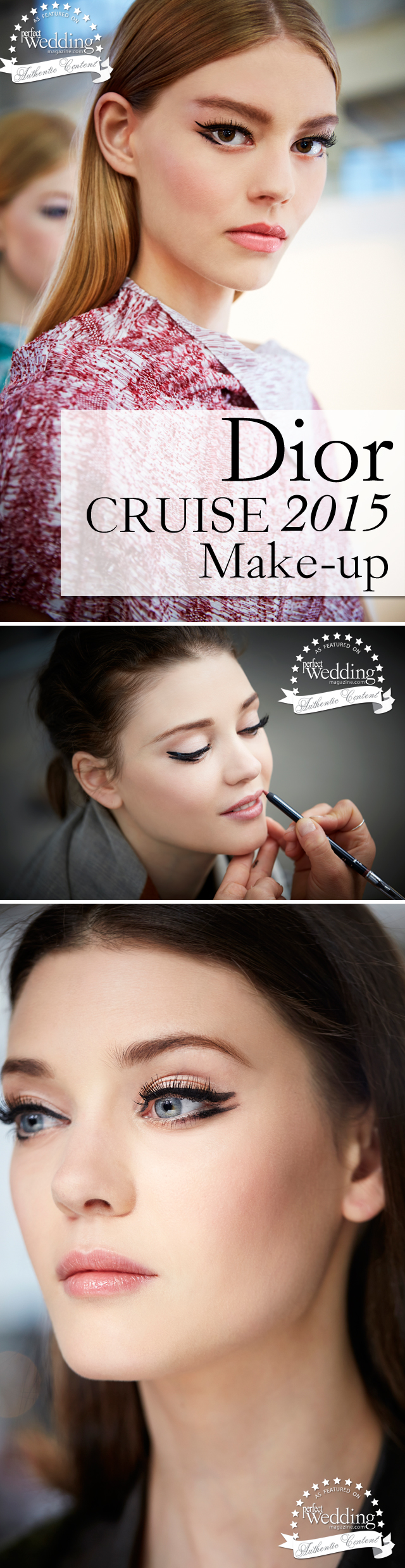 Dior, Dior Cruise 2015 collection, Dior MakeUp, Beauty Trends, Perfect Wedding Magazine, Perfect Wedding Blog