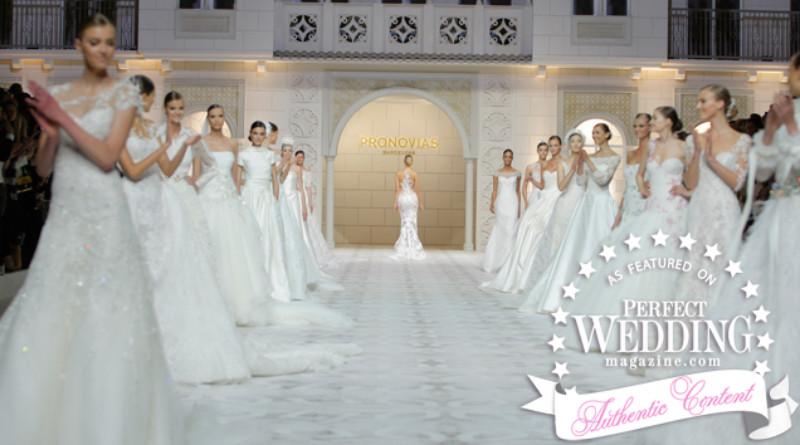 Pronovias 2016 Fashion Show in Barcelona, on Perfect Wedding Magazine live streaming