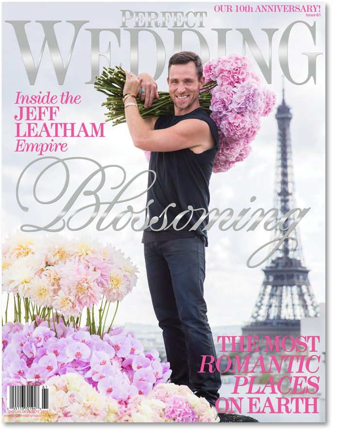 Jeff Leatham and Perfect Wedding Magazine