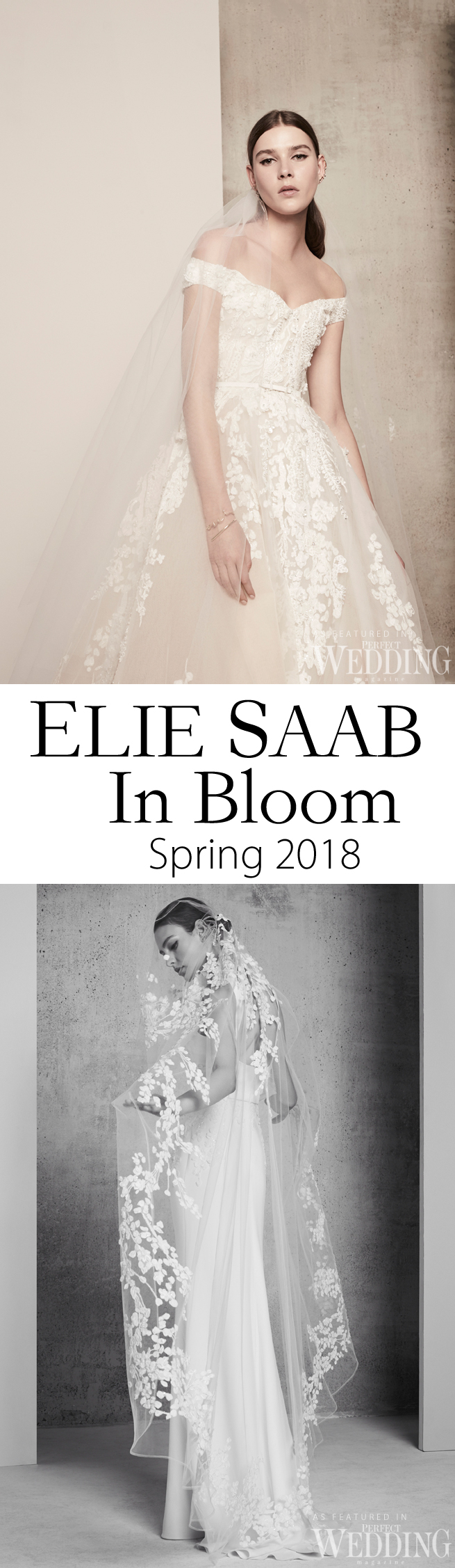 Elie Saab, Elie Saab Bridal, Elie Saab RTW Bridal, In Blomm, Elie Saab 2018 bridal, Perfect Wedding Magazine, Perfect Wedding Blog, 2018 bridal trends, haute couture